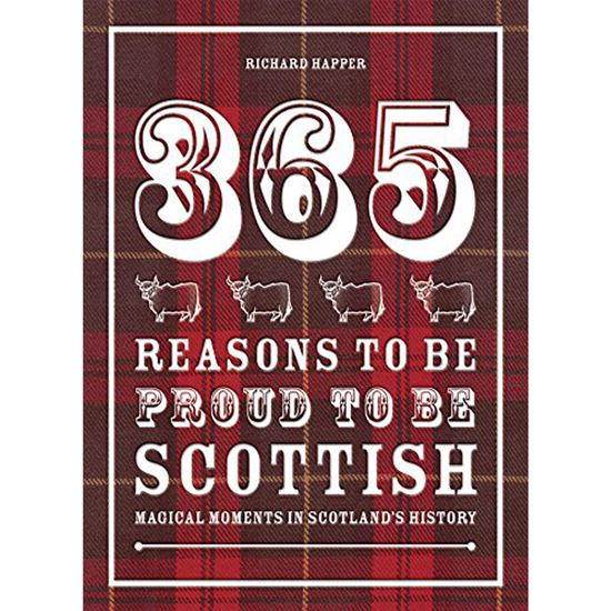 Picture of 365 Reasons To Be Proud to be Scottish